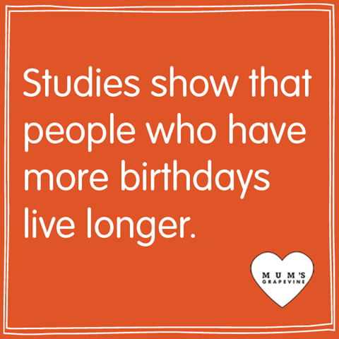 more birthdays